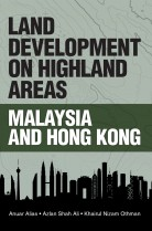 Land Development on Highland Areas: Malaysia and Hong Kong